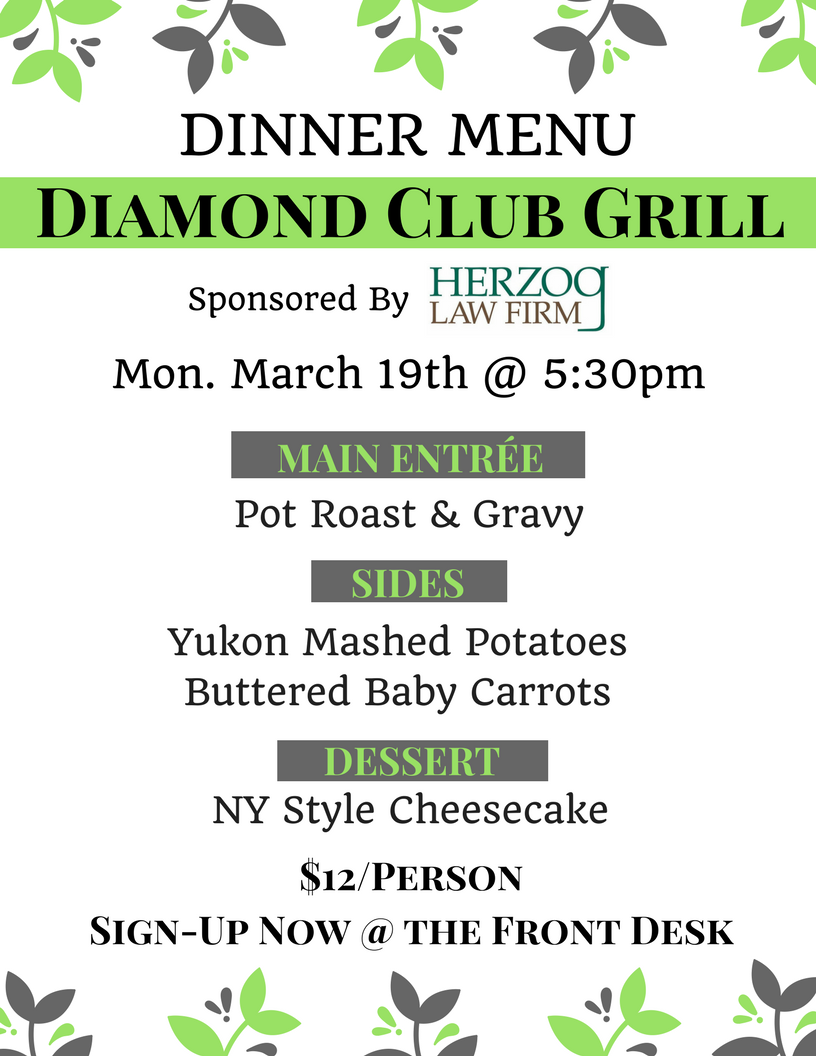Diamond Club Grill Dinner at the Center (Sponsored by Herzog Law Firm)
